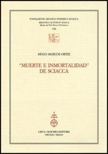 Libro «Muerte e inmortalidad» de Sciacca Hugo M. Ortiz