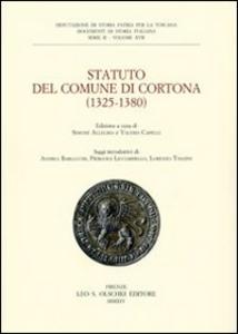 Libro Statuto del Comune di Cortona (1325-1380). Deputazione di storia patria per la Toscana