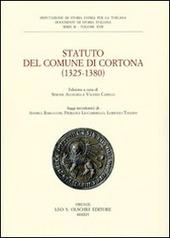 Statuto del Comune di Cortona (1325-1380). Deputazione di storia patria per la Toscana