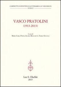 Libro Vasco Partolini (1913-2013). Atti del Convegno internazionale di studi (Firenze, 17-19 ottobre 2013)