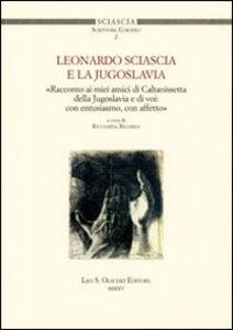 Libro Leonardo Sciascia e la Jugoslavia