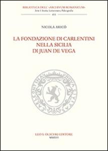 La fondazione di Carlentini nella Sicilia di Juan de Vega
