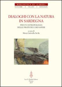 Libro Dialoghi con la natura in Sardegna. Per un'antropologia delle pratiche e dei saperi. Con DVD