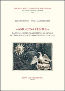 Ristorantezintonio.it «Amorosa fenice». La vita, le rime e la fortuna in musica di Girolamo Casone da Oderzo (c. 1528-1592) Image