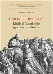 Unione e diversità. L'Italia di Vasari nello specchio della Sistina
