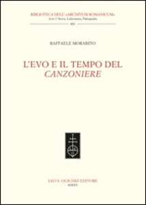 Libro L' Evo e il tempo del Canzoniere Raffaele Morabito