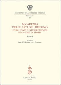 Libro Accademia delle Arti del Disegno. Studi, fonti e interpretazioni di 450 anni di storia