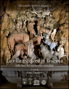 Libro Le ville medicee in Toscana nella lista del patrimonio mondiale