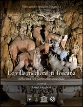 Le ville medicee in Toscana nella lista del patrimonio mondiale