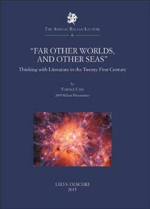 «Far other worlds, and other seas». Thinking with literature in the Twenty-First Century