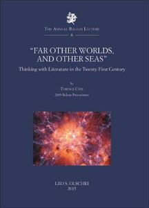 Foto Cover di «Far other worlds, and other seas». Thinking with literature in the Twenty-First Century, Libro di Terence Cave, edito da Olschki