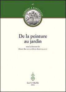 Foto Cover di De la peinture au jardin, Libro di  edito da Olschki