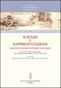 Libro Scienze e rappresentazioni. Saggi in onore di Pierre Souffrin. Atti del Convegno internazionale (Vinci, 26-29 settembre 2012)