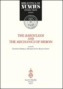 Libro The baroulkos and the mechanics of Heron. Ediz. italiana e inglese