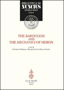 The baroulkos and the mechanics of Heron. Ediz. italiana e inglese.pdf