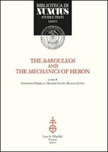 The baroulkos and the mechanics of Heron. Ediz. italiana e inglese.pdf