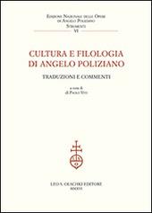 Cultura e filologia di Angelo Poliziano. Traduzioni e commenti. Atti del Convegno (Firenze, 27-29 novembre 2014)