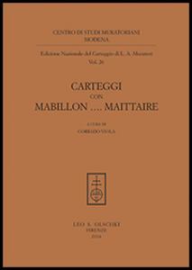 Carteggi con Mabillon... Maittaire