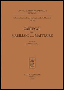 Libro Carteggi con Mabillon... Maittaire Lodovico Antonio Muratori