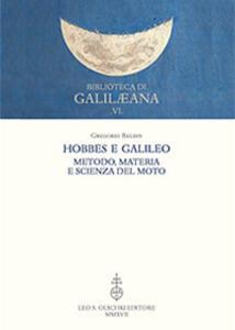 Hobbes e Galileo. Metodo, materia e scienza del moto