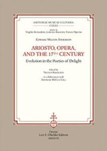 Ariosto, opera, and the 17th Century Evolution in the poetics of delight