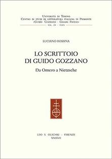 Grandtoureventi.it Lo scrittoio di Guido Gozzano. Da Omero a Nietzsche Image