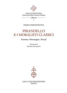 Criticalwinenotav.it Pirandello e i moralisti classici. Erasmo, Montaigne, Pascal Image