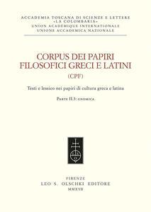 Corpus dei papiri filosofici greci e latini. Testi e lessico nei papiri di cultura greca e latina. Vol. 2: Gnomica.