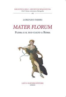 Camfeed.it Mater florum. Flora e il suo culto a Roma Image