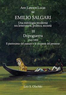 Lpgcsostenible.es Emilio Salgari. Una mitologia moderna tra letteratura, politica, società. Vol. 3: Dopoguerra 1943-1999. Il patrimonio del passato e le sorprese del presente. Image