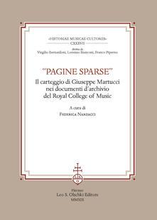 «Pagine sparse». Il carteggio di Giuseppe Martucci nei documenti dArchivio del Royal College of Music.pdf