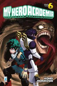 My Hero Academia. Vol. 6