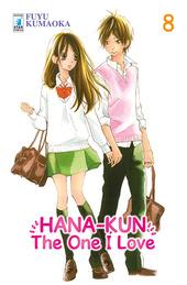 Hana-Kun, the one I love. Ediz. italiana. Vol. 8