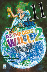 As the gods will 2. Vol. 11