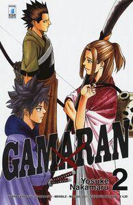 Foto Cover di Gamaran. Vol. 2, Libro di Yosuke Nakamaru, edito da Star Comics