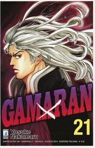 Foto Cover di Gamaran. Vol. 21, Libro di Yosuke Nakamaru, edito da Star Comics