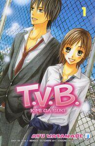 Foto Cover di T.V.B.. Vol. 1, Libro di Ayu Watanabe, edito da Star Comics