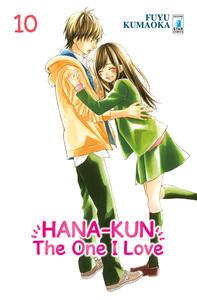 Hana-Kun, the one I love. Ediz. italiana. Vol. 10