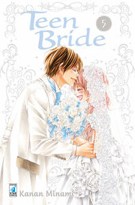 Teen bride. Vol. 5
