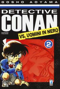 Detective Conan vs uomini in nero. Vol. 2