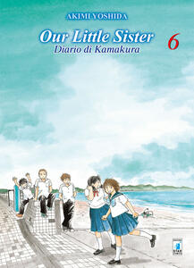 Our little sister. Diario di Kamakura. Vol. 6