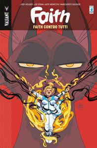 Faith. Vol. 4: Faith contro tutti.