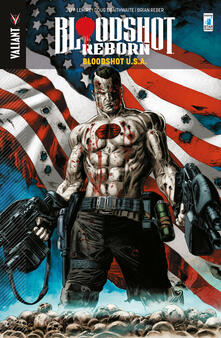 Squillogame.it Bloodshot reborn. Vol. 5: Bloodshot U.S.A.. Image