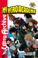 My Hero Academia. Official character book. Con Adesivi. Vol. 1: Ultra archive.