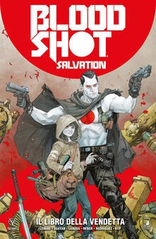Teamforchildrenvicenza.it Bloodshot salvation. Vol. 1: libro della vendetta, Il. Image