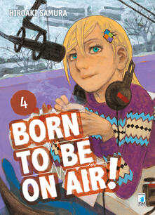 Born to be on air!. Vol. 4 - Hiroaki Samura - copertina