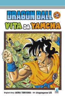 Dragon Ball side story. Vita da Yamcha - Akira Toriyama - copertina