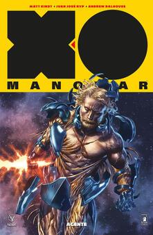 X-O Manowar. Nuova serie. Vol. 6: Agente. - Matt Kindt - copertina
