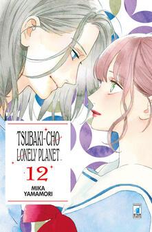 Lpgcsostenible.es Tsubaki-chou Lonely Planet. Vol. 12 Image