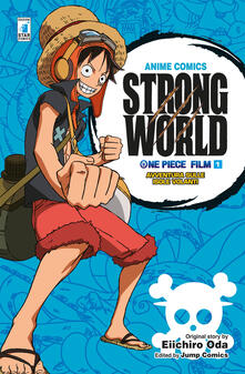 Chievoveronavalpo.it Strong world. Avventura sulle isole volanti. One piece film. Vol. 1 Image